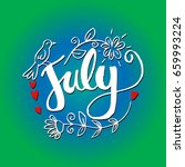 hello july hand lettering... | Shutterstock .eps vector #659993224