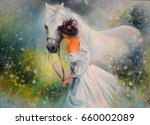 oil painting. girl with a horse | Shutterstock . vector #660002089