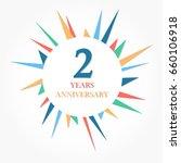 2 years anniversary logo... | Shutterstock .eps vector #660106918