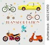 various types of transport    Shutterstock .eps vector #660119350