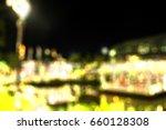 bokeh background of bangkok | Shutterstock . vector #660128308