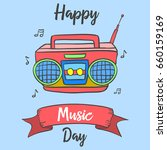 happy music day celebration... | Shutterstock .eps vector #660159169