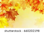 fall autumn background  autumn... | Shutterstock . vector #660202198