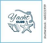 yacht club. blue badge on white ...   Shutterstock .eps vector #660221959