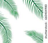 green coconut leaf frame... | Shutterstock .eps vector #660404980
