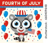 fourth of july  cartoon racoon... | Shutterstock .eps vector #660409648