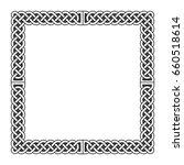 celtic knots medieval frame in... | Shutterstock . vector #660518614
