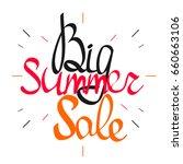 big summer sale  calligraphy... | Shutterstock .eps vector #660663106