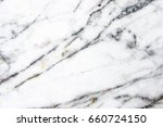 close up white marble texture... | Shutterstock . vector #660724150