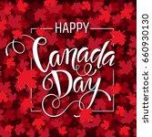 happy canada day handdrawn... | Shutterstock .eps vector #660930130