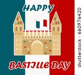bastille fortress with french... | Shutterstock .eps vector #660976420