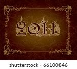 2011 vintage new year greeting   Shutterstock .eps vector #66100846