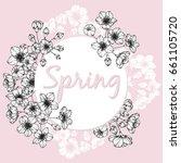 spring flower. flower frame of... | Shutterstock .eps vector #661105720