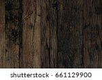 dark wood board background | Shutterstock . vector #661129900