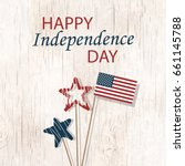 happy independence day.... | Shutterstock .eps vector #661145788