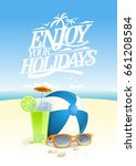 enjoy your holidays vector... | Shutterstock .eps vector #661208584