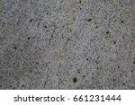close up grey granite... | Shutterstock . vector #661231444