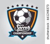 soccer logo  football badge...   Shutterstock .eps vector #661248373