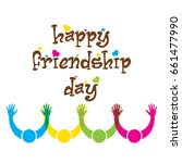 happy friendship day poster... | Shutterstock .eps vector #661477990