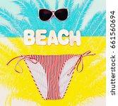 beach time. stylish bikini and... | Shutterstock . vector #661560694