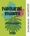 miami cool dude t shirt print... | Shutterstock .eps vector #661685329