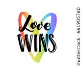 love wins. inspirational quote... | Shutterstock .eps vector #661905760