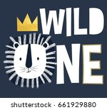 wild one slogan and lion head... | Shutterstock .eps vector #661929880