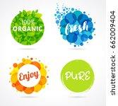 organic  fresh  enjoy  pure... | Shutterstock .eps vector #662009404