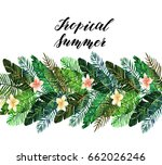 tropical summer. watercolor... | Shutterstock . vector #662026246