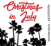 christmas in july. vector...   Shutterstock .eps vector #662092054
