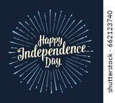 happy independence day... | Shutterstock .eps vector #662123740