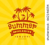 summer holidays poster....   Shutterstock .eps vector #662146054