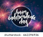 vector independence day... | Shutterstock .eps vector #662296936