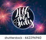 vector independence day... | Shutterstock .eps vector #662296960