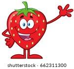 happy strawberry fruit cartoon... | Shutterstock . vector #662311300