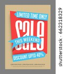 limited time  weekend sale and... | Shutterstock .eps vector #662318329