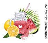 i love smoothie. smoothie jar... | Shutterstock .eps vector #662467990