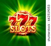big win slots 777 banner casino ...   Shutterstock .eps vector #662519053