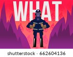 fireman on fire  vector... | Shutterstock .eps vector #662604136