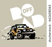off road car emblem.  sketch... | Shutterstock .eps vector #662608063