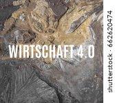 word industry 4.0   in german... | Shutterstock . vector #662620474