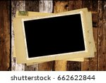 vintage post cards and photo on ... | Shutterstock . vector #662622844