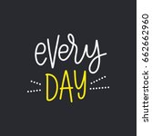 every day. bright colored... | Shutterstock .eps vector #662662960