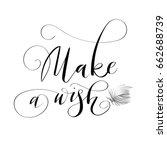 hand written lettering quote ... | Shutterstock .eps vector #662688739