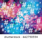 hashtag icon on colorful... | Shutterstock . vector #662750554