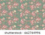 floral pattern. seamless... | Shutterstock .eps vector #662764996