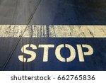 stop  | Shutterstock . vector #662765836