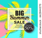 summer sale banner with palm... | Shutterstock .eps vector #662844370