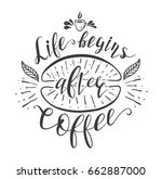 quote for coffee . vector hand... | Shutterstock .eps vector #662887000