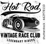 vintage race car for printing... | Shutterstock .eps vector #662978110